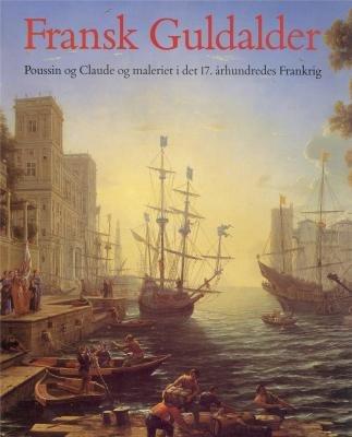 Fransk Guldalder: Poussin og Claude og maleriet: Humphrey Wine, Olaf