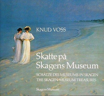 Skatte pa Skagens Museum: Schatze Des Museums: Voss, Knud
