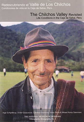 Redescubriendo el Valle de los Chilchos/The Chilchos Valley Revisited: Condiciones de Vida en ...