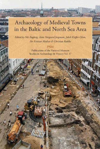 9788776021313: Archaeology of Medieval Towns: in the Baltic and North Sea Area (Publications from the National Museum Studies in Archaeology & History)
