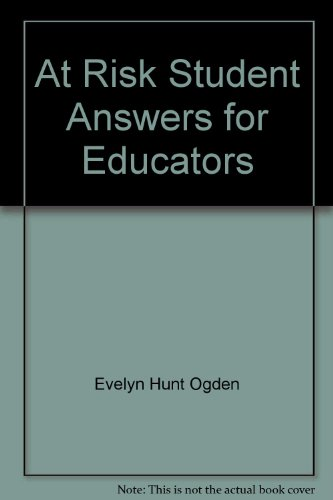 9788776257354: At Risk Student Answers for Educators
