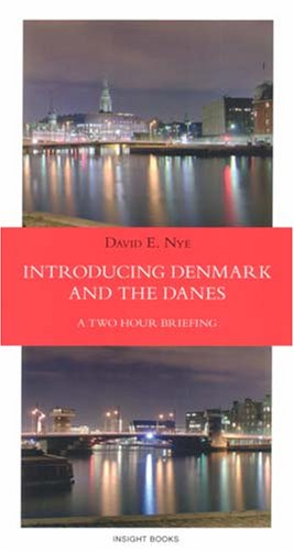 9788776741280: Introducing Denmark and the Danes: A Two Hour Briefing (Revised 5th edition)