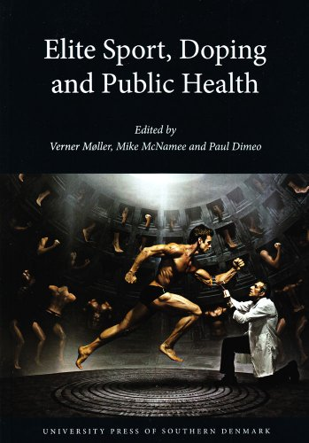 9788776744106: Elite Sport, Doping and Public Health