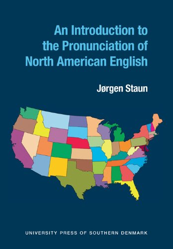9788776744762: An Introduction to the Pronunciation of North American English