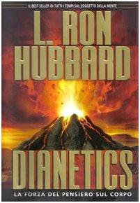 9788776871352: Dianetics. La forza del pensiero sul corpo
