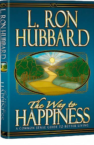 9788776872328: The Way to Happiness: A Common Sense Guide to Better Living