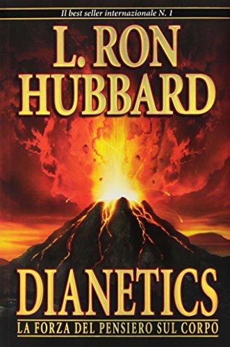 9788776884901: Dianetics. La forza del pensiero sul corpo