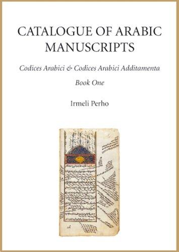 9788776940126: Catalogue of Arabic Manuscripts: Codices Arabici and Codices Arabici Additamenta; Volume 1-3 (Comdc)