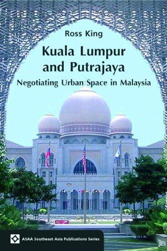 9788776940461: Kuala Lumpur and Putrajaya
