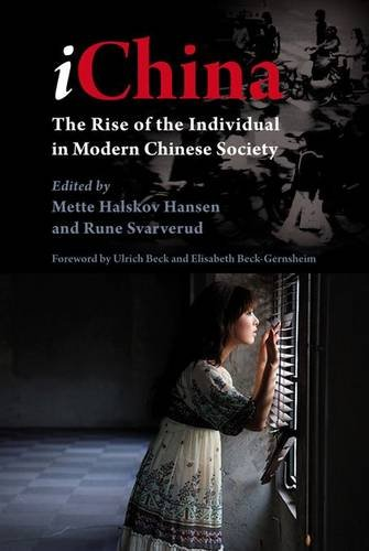 9788776940522: iChina: The Rise of the Individual in Modern Chinese Society (Nias Studies in Asian Topics)