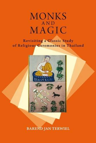9788776941017: Monks and Magic: Revisiting a Classic Study of Religious Ceremonies in Thailand (NIAS Classics)