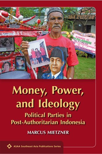 9788776941345: Money, Power and Ideology: Political Parties in Post-authoritarian Indonesia (SEAPS)