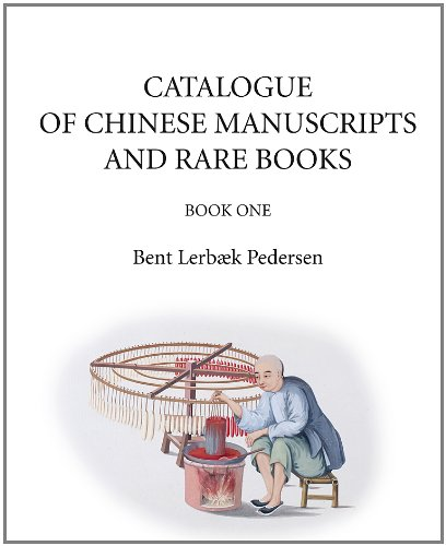 Catalogue of Chinese Manuscripts and Rare Books (Hardback): Bent Lerbak Pedersen