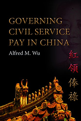 Governing Civil Service Pay in China (Hardback): Alfred M. Wu