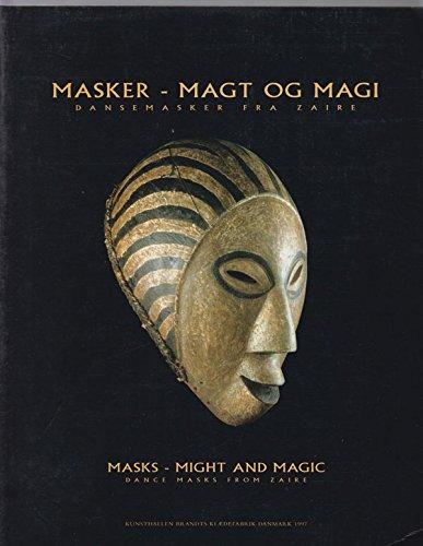 9788777660610: Masker -- Magt og Magi: Dansemasker fra Zaire / Masks -- Might and Magic: Dance Masks from Zaire