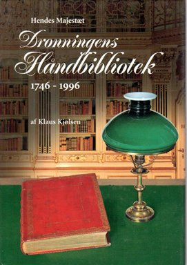 9788778382429: Hendes Majestaet Dronningens Handbibliotek: Her Majesty the Queen's Reference Library, 1746-1996 (English and Danish Edition)