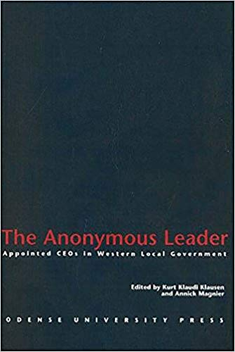 9788778384133: The Anonymous Leader - Apointed CEO's in Western Local Government