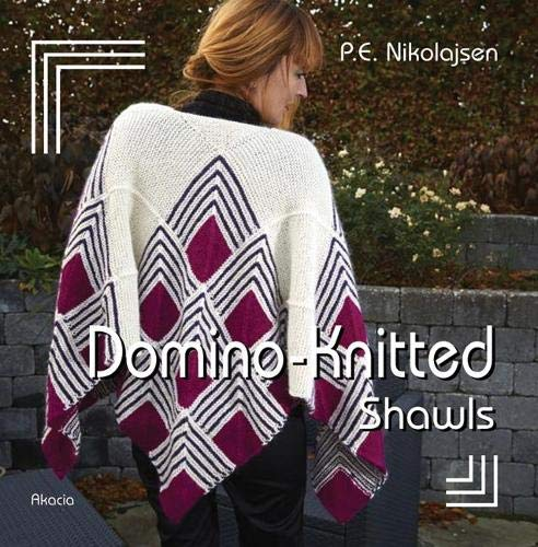 9788778471215: Domino-Knitted Shawls