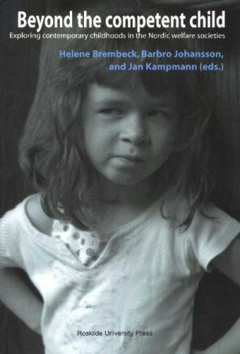 9788778672889: Beyond the Competent Child: Exploring Contemporary Childhoods in the Nordic Welfare Societies