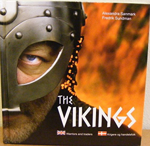 9788779250130: The VIKINGS**Warriors and Traders**Text in English & Danish