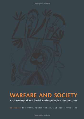 9788779341104: Warfare and Society: Archaeological and Social Anthropological Perspectives