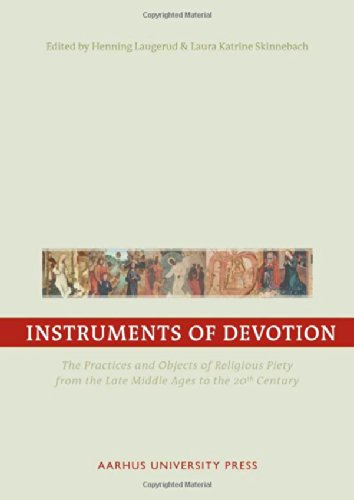 9788779342002: Instruments of Devotion: The Practices and Objects of Religious Piety from the Late Middle Ages to the 20th Century (ENID)