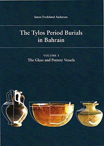 THE TYLOS PERIOD BURIALS IN BAHRAIN, 1: ANDERSEN, S. F.