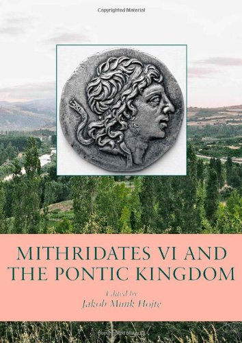 9788779344433: Mithridates VI and the Pontic Kingdom (Black Sea Studies)