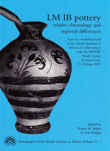 9788779345737: LM IB Pottery: Relative Chronology and Regional Differences (Monographs of the Danish Institute at Athens)