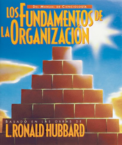 9788779681637: Los fundamentos de la organización (El Manual de Scientology)