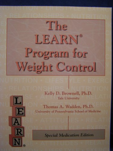 9788785131683: The LEARN program for weight control: Lifestyle, exercise, attitudes, relationships, nutrition