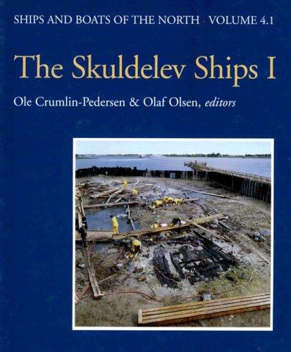 The Skuldelev Ships I (Hardback): Ole Crumlin-Pedersen