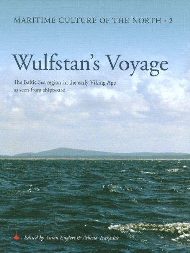 9788785180568: Wulfstan's Voyage: The Baltic Sea Region in the early Viking Age as seen from shipboard (Maritime Culture of the North)