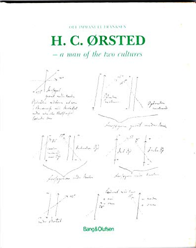 H C �rsted: A Man of the Two Cultures. Experimenta Circa Effectum Conflictus ...