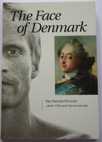The Face of Denmark - The Danish: Bligaard, Mette (Editor)