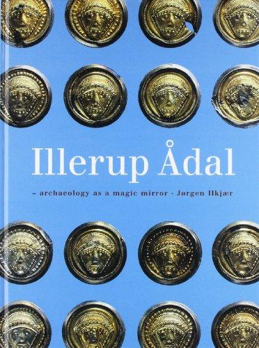 Illerup Adal - Ein Archaologischer Zauberspiegel (Hardback): Jorgen Ilkjaer