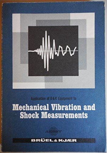9788787355025: Mechanical Vibration and Shock Measurement