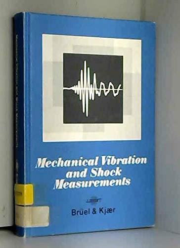 Mechanical Vibration and Shock Measurements: Broch, Jens Trampe