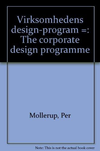 Virksomhedens design-program =: The corporate design programme: Mollerup, Per