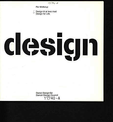 Design til at leve med =: Design for life (Danish Edition): Mollerup, Per