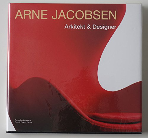 9788787385459: Arne Jacobsen: Architect & designer