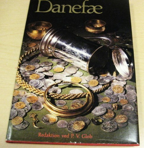 9788787483247: Danefæ: Til Hendes Majestæt dronning Margrethe II, 16. april 1980 (Danish Edition)