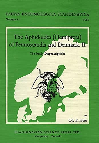 The Aphidoidea (Hemiptera) of Fennoscandia and Denmark: Ole Heie