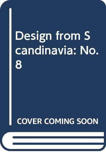 9788787541084: Design from Scandinavia: No. 8