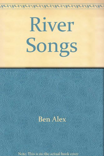 River Songs (9788787732611) by BEN ALEX