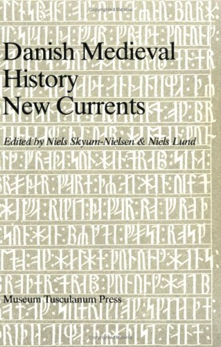 9788788073300: Danish Médiéval History. New Currents. a Symposium Held in Celebration of the 500th Anniversary (Danish medieval history & Saxo Grammaticus)