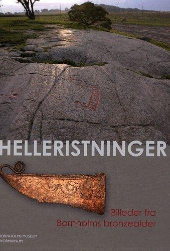 Helleristninger, Billeder fra Bornholms bronzealder: Kaul, Flemming; Stoltze,