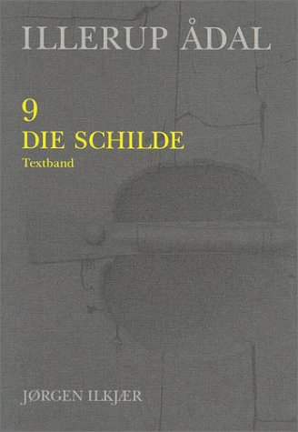 Illerup Adal, Volumes 9-10: Textband v. 9: Jorgen Ilkjaer