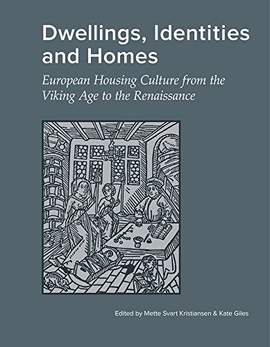 9788788415896: Dwellings, Identities and Homes: European Housing Culture from the Viking Age to the Renaissance (Jutland Archaeological Society Publications)