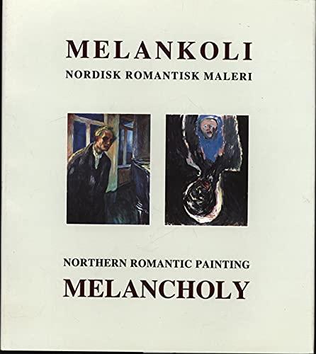 Melankoli Nordisk Romantisk Maleri; Northern Romantic Painting: Srensen, Jens Erik
